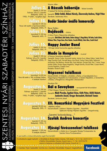 Szentesi Nyári Szabadtéri Színház 2013-as programja (színház, szabadtéri, szentes, sztárok)