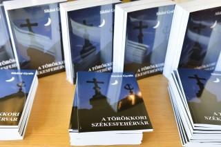 a törökkori székesfehérvár című könyv (a törökkori székesfehérvár című könyv)