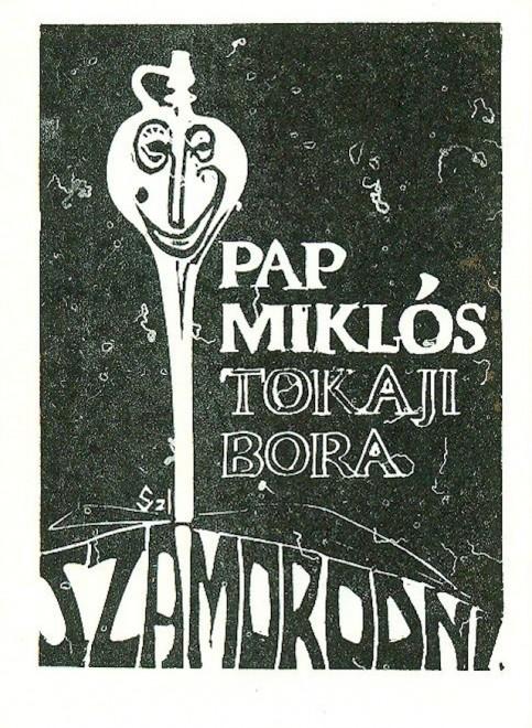 Fekete-fehér alapon, modern illusztráció és szövegezés: Pap Miklós Tokaji bora Szamorodni.