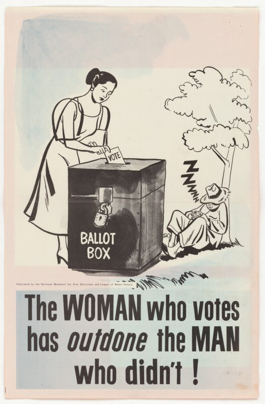 Poster titled The Woman Who Votes, with cartoon of a woman voting while a man sleeps, 1951. Image courtesy National Archives. (Photo by Smith Collection/Gado/Getty Images).
