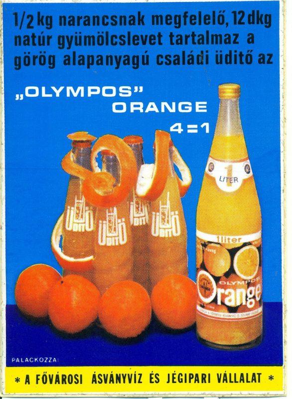 FőnÈzet - Olympos orange ¸dÌtőitalt rekl·mozÛ ˆntapadÛs rekl·mlap. A kÈpen 5 palack narancsos ¸dÌtőital l·thatÛ, felette a termÈk ismertetője.