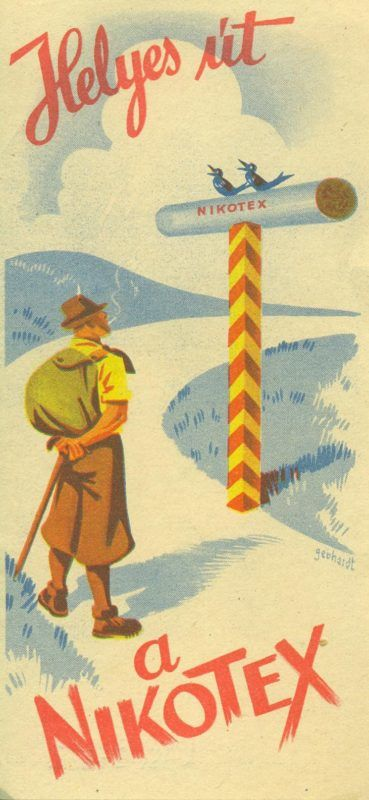 """NIKOTEX színes reklám számolócédulája, hegyi táj és egy  kiránduló férfi ábrázolásával, NIKOTEX-es irányjelzőtáblával, hozzáillő reklámszöveggel: Helyes út a NIKOTEX"""", a hátoldalon : """" Törődjön kissé magával- szívjon Nikotexet""""."""