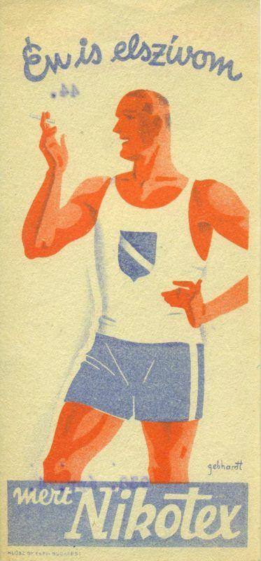 """NIKOTEX színes reklám számolócédulája, cigarettázó sportoló ábrázolásával, reklámszöveggel: """"  Én is elszívom ... mert Nikotex"""". A hátoldalon sorszám- és dátumbélyegzés van, a fejlécben reklámszöveg: """" Törödjék kissé magával - szívjon Nikotexet"""". A KLÖSZ GY. és FIA, BUDAPEST készítette."""