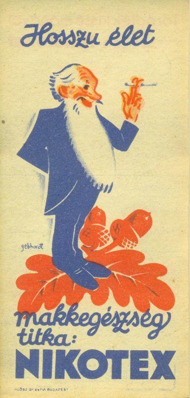 """NIKOTEX színes reklám számolócédulája, egy dohányzó öregember ábrázolásával, hozzáillő reklámszöveggel: Hosszú élet... makkegészség titka: NIKOTEX. A hátoldalon szintén reklámszöveg: """"Törődjék kissé magával - szívjon Nikotexet""""."""