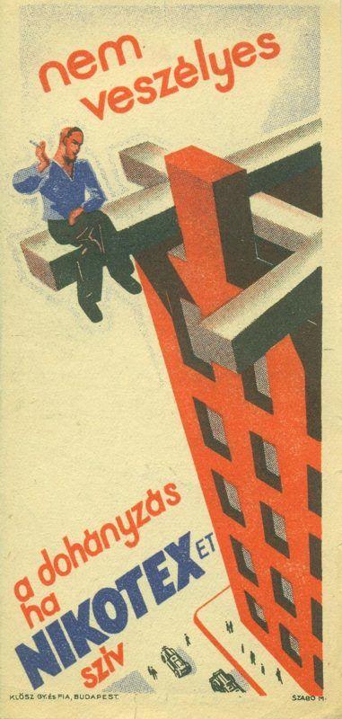 """NIKOTEX színes reklám számolócédulája, a háztető szélén ülő és dohányzó férfialak ábrázolásával, hozzáillő reklámszöveggel: """" nem veszélyes .... a dohányzás ha NIKOTEXET SZÍV"""". A hátoldalon a fejlécben szintén reklámszöveg: """" Törődjön kissé magával - szívjon Nikotexet"""". A kiadványt a KLÖSZ GY. ÉS FIA BUDAPEST készítette."""