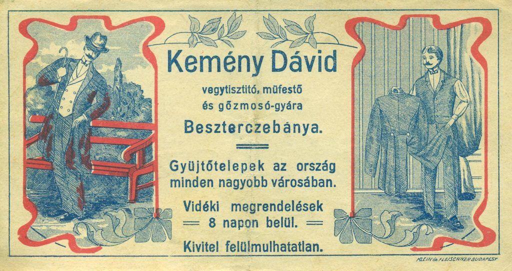 Kemény Dávid besztercebányai vegytisztító, műfestő és gőzmosó-gyárának színes, fekvő tájolású reklám számolócédulája, két képpel, az egyik képen egy piszkos frakkban lévő férfi ábrázolása van az utcán, a másikon egy tiszta frakkot a kezében tartó férfié egy szobában.