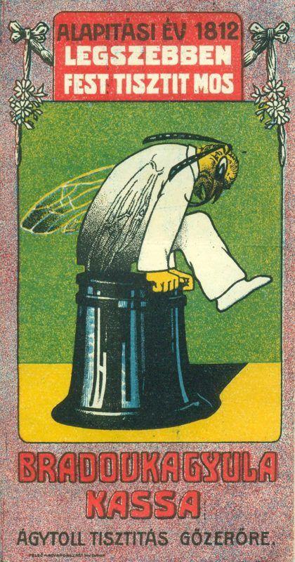 """BRADOVKA GYULA kassai kelmefestő és vegytisztító színes reklám számolócédulája, egy szárnyas rovar emberi végtagokkal fehér ruhában ábrázolva, virágos keretbe foglalva, reklámszöveggel: """"LEGSZEBBEN FEST TISZTIT MOS"""" """"ÁGYTOLL TISZTÍTÁS GŐZERŐRE"""""""