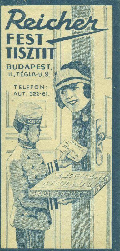 Reicher István  budapesti műkelmefestő és ruhajavító,vegytisztító kék nyomatú reklám számolócédulája, egy Reicher inas és egy szolgálólány jelenetével, amint kézbesítenek egy árut, címmel, telefonszámmal és reklámszöveggel: Reicher FEST TISZTIT.