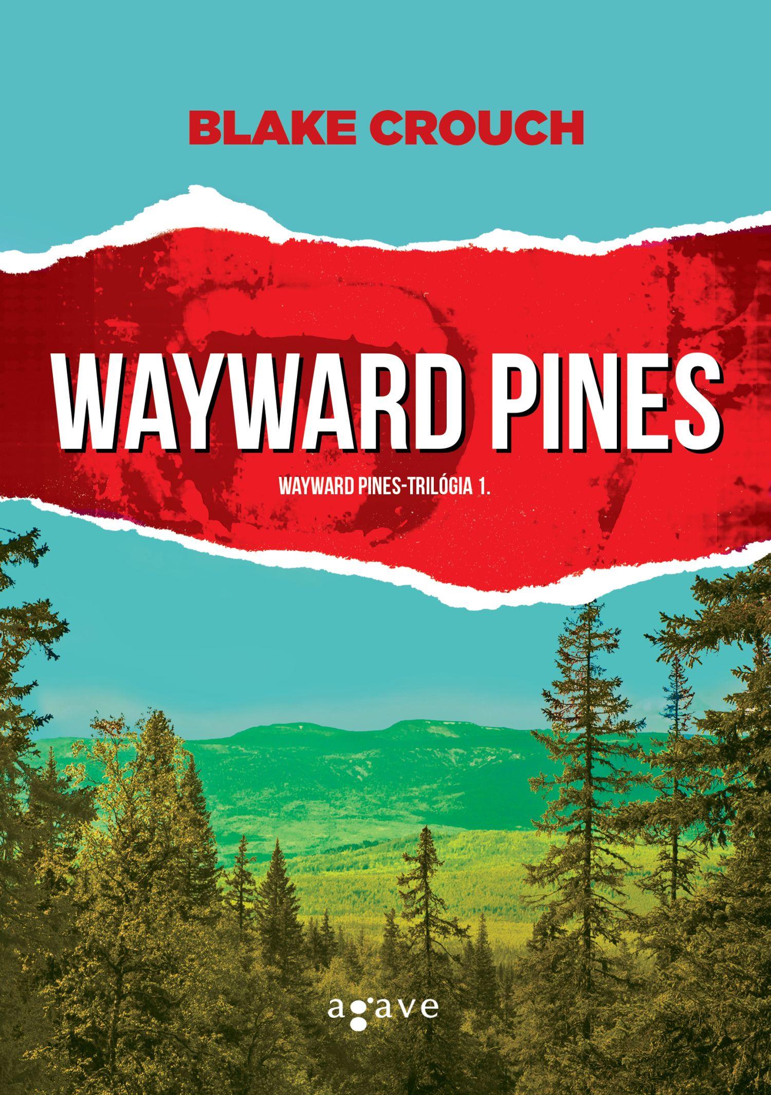 Blake_Crouch_Wayward-Pines
