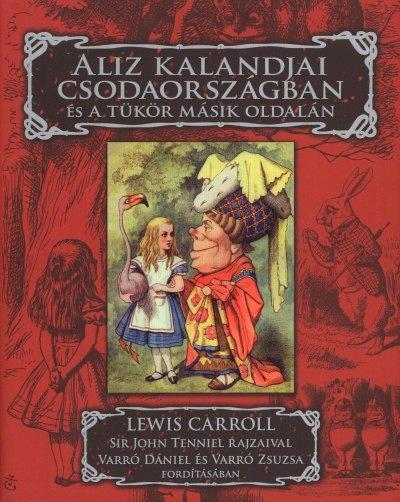 Carroll: Alice Tükörországban
